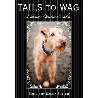 Häntää heiluttaa - klassinen koiran tarinoita Nancy Butler - 9781493006113