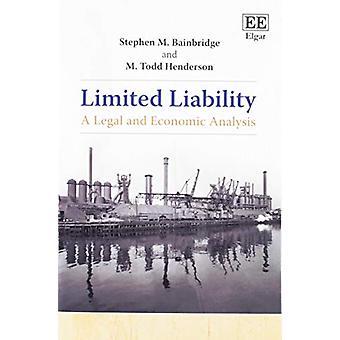 Ograniczoną odpowiedzialnością - prawne i ekonomiczne analizy przez ograniczoną odpowiedzialnością