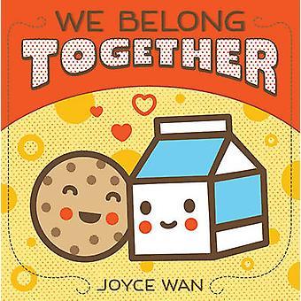 We Belong Together by Joyce Wan - 9780545307406 Book