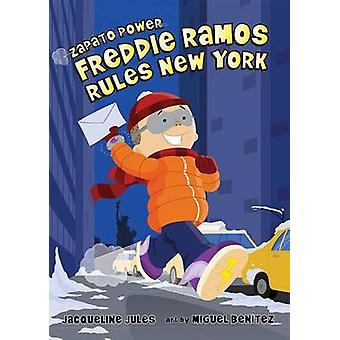 Freddie Ramos Rules New York by Jacqueline Jules - 9780807594971 Book