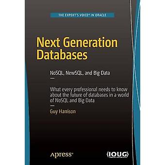 Next Generation Databases - NoSQL and Big Data - 2015 by Guy Harrison -
