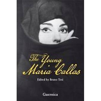 Young Maria Callas by Bruno Tosi - 9781550713275 Book