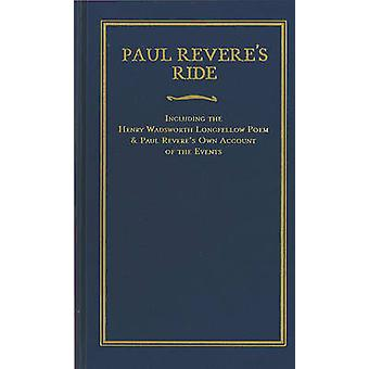 Paul Revere's Ride by Paul Revere - Henry Wadsworth Longfellow - 9781