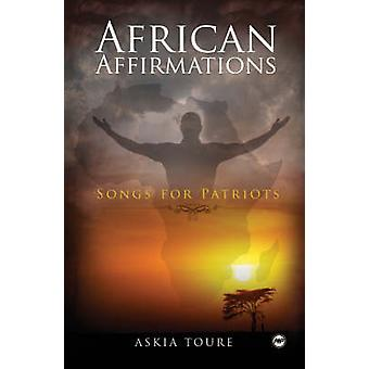 African Affirmations - Songs for Patriots by Askia Toure - 97815922155