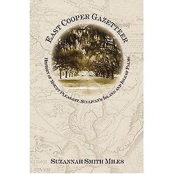 East Cooper Gazetteer - - History of Mount Pleasant - Sullivan's Island