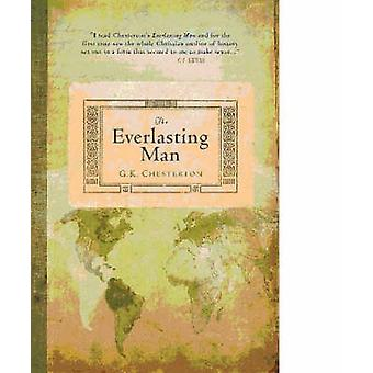 The Everlasting Man by G. K. Chesterton - 9781598560169 Book