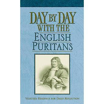 Day by Day with the English Puritans - Selected Readings for Daily Ref