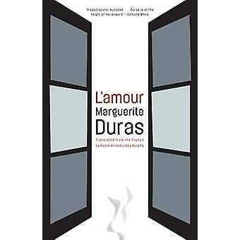 L'amour by Marguerite Duras - 9781934824795 Book