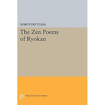 The Zen Poems of Ryokan by Nobuyuki Yuasa - 9780691614984 Book