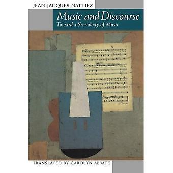 Musik und Diskurs: in Richtung einer Semiologie der Musik