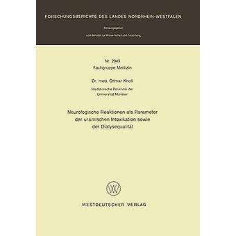 Neurologische Reaktionen ALS parameter der urmischen Intoxikation sowie der Dialysequalitt av haugen & Ottmar