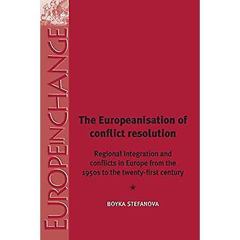 يوروبينيسيشن قرارات الصراع-التكامل الإقليمي و
