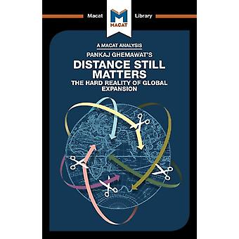 An Analysis of Pankaj Ghemawats Distance Still Matters  The Hard Reality of Global Expansion by Giudici & Alessandro