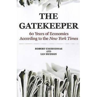Gatekeeper por Robert ChernomasIan Hudson
