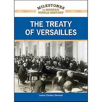 HET VERDRAG VAN Versailles door Louise Chipley Slavicek