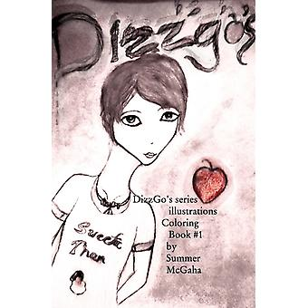 DizzGos series illustrations Coloring Book 1 by McGaha & Summer Michaela