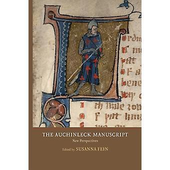 Auchinleck Manuscript New Perspectives by Fein & Susanna
