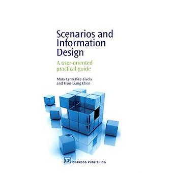 Scenarios and Information Design A UserOriented Practical Guide by RiceLively & Mary Lynn