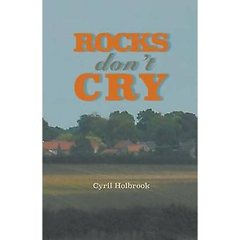 Rocks Dont Cry by Holbrook & Cyril