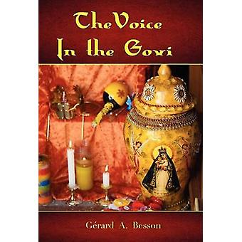 The Voice in the Govi Hardcover by Besson & Gerard A.