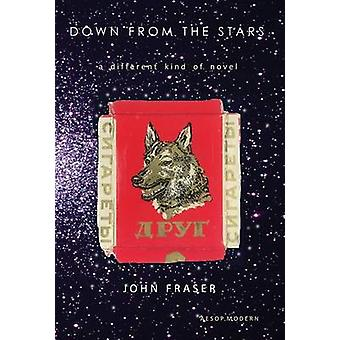 Down from the Stars by Fraser & John