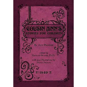 Cousin Anns Stories for Children by Preston & Ann