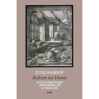 Studies in Honor of Robert ter Horst by ter Horst & Eleanor