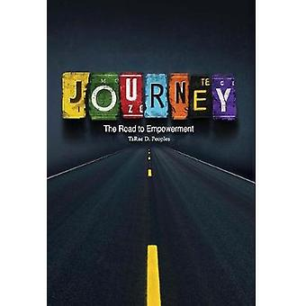 Journey The Road to Empowerment by Peoples & TaRae D.