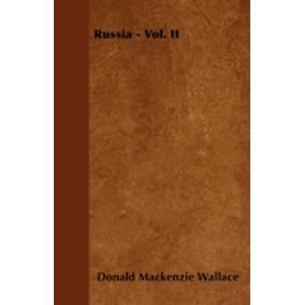 Russia  Vol. II by Wallace & Donald Mackenzie