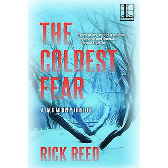 The Coldest Fear by Reed & Rick
