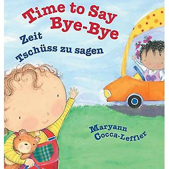 Time to Say ByeBye  German Edition Babl Childrens Books in German and English by CoccaLeffler & Maryann