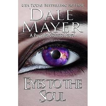 Eyes to the Soul by Mayer & Dale
