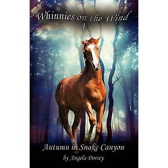 Autumn in Snake Canyon by Dorsey & Angela