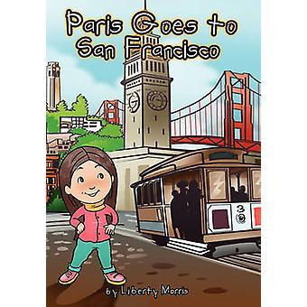 Paris Goes to San Francisco by Morris & Paris