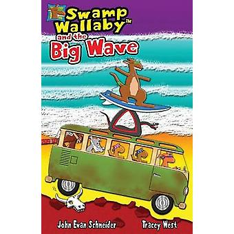 Swamp Wallaby and the Big Wave by West & Tracey