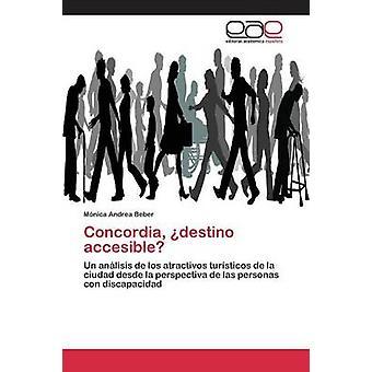 Concordia destino accesible by Beber Mnica Andrea