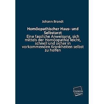 Homoopathischer Haus Und Selbstarzt by Brandt & Johann