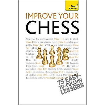 Improve Your Chess - Teach Yourself by William Hartson - 9781444103083