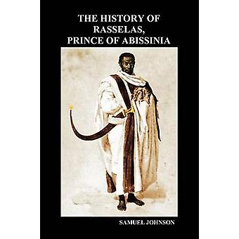 The History of Rasselas Prince of Abissinia Paperback by Johnson & Samuel