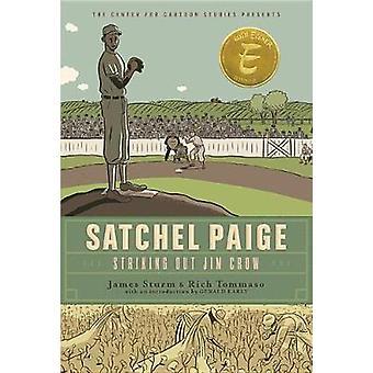Satchel Paige - Striking Out Jim Crow by James Sturm - 9781368042895 B