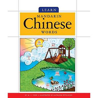 Learn Mandarin Chinese Words by M J York - 9781626873773 Book