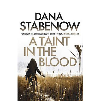 A Taint in the Blood by Dana Stabenow - 9781908800756 Book