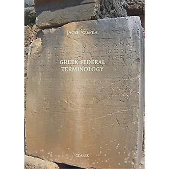 Greek Federal Terminology by Jacek Rzepka - 9788375312379 Book