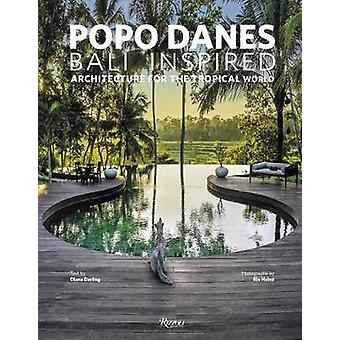 Popo Danes - Bali Inspiration by Diana Darling - 9788891825049 Book