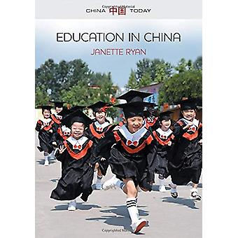 Education in China - Philosophy - Politics and Culture by Janette Ryan
