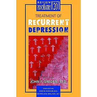 Treatment of Recurrent Depression by John F. Greden - 9781585620258 B