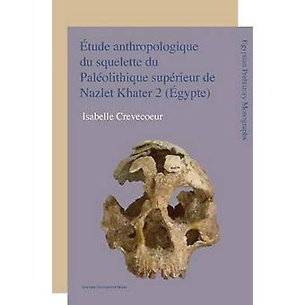 Aetude Anthropologique Du Squelette Du Paleolithique Superieur De Naz