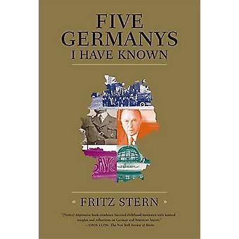 Five Germanys I Have Known by Fritz Stern - 9780374530860 Book