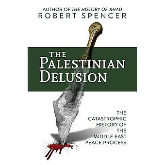 Palestijnse Waan door Robert Spencer