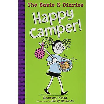 Happy Camper! The Susie K Diaries by Shamini Flint - 9781911631279 Bo